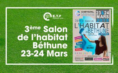 Salon de L'habitat à Béthune 23-24 Mars 2019