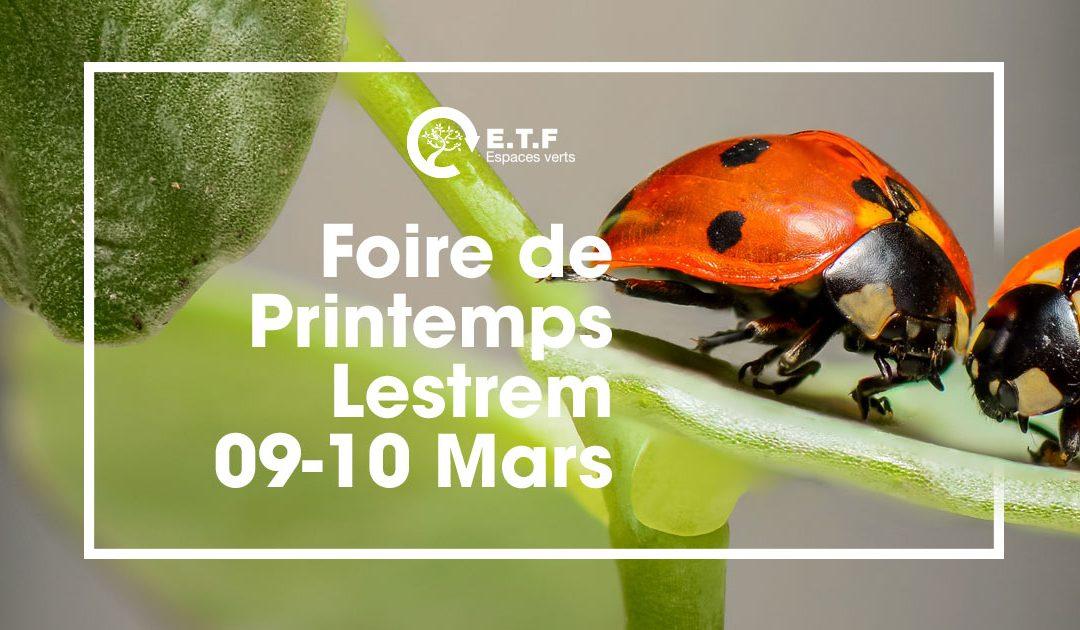 Foire de Printemps – Lestrem 09-10 Mars 2019